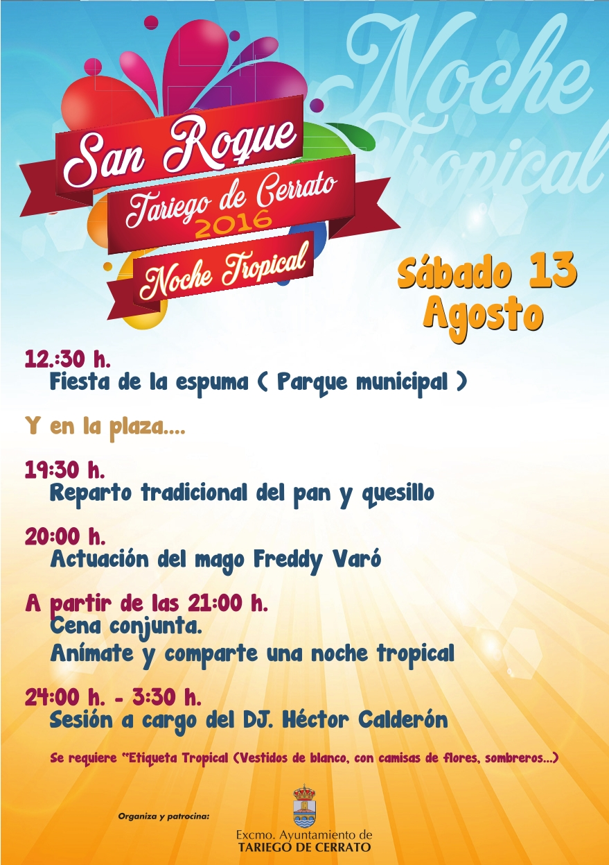San Roque, Fiestas de Tariego 2016, Noche Tropical